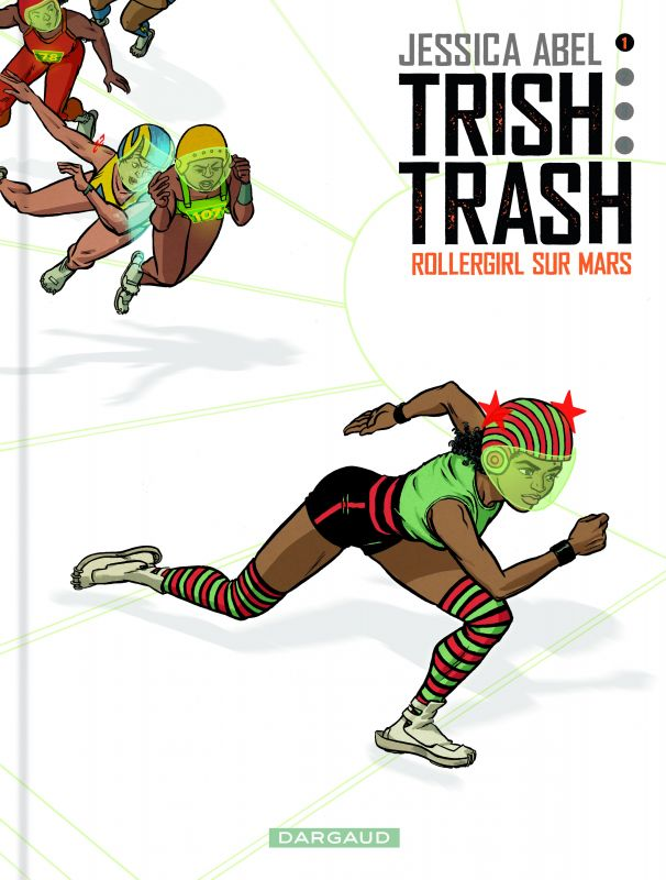 Trish Trash: Rollergirl of Mars (cover), ink, digital color, 8.5 x 11 in, 2014