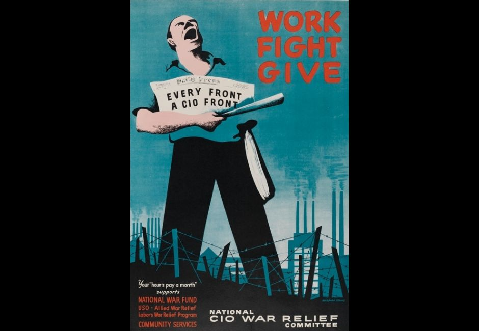 Norman Lewis, <em>WORK/FIGHT/GIVE (CIO War Relief poster)</em>, 1943, Color offset lithograph on cream wove paper. Image: 27 7/16 x 18 in. (69.7 x 45.7 cm), Estate of Norman W. Lewis; Courtesy of Michael Rosenfeld Gallery, New York, © Estate of Norman W. Lewis; Courtesy of Michael Rosenfeld Gallery LLC, New York, NY