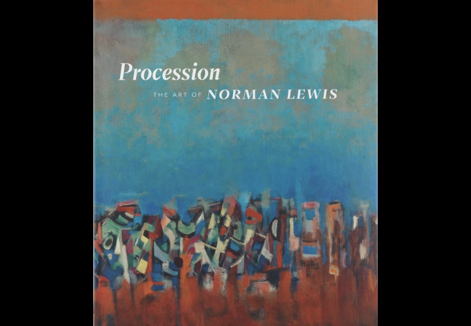 Procession The Art of Norman Lewis